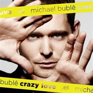 Michael Bubl%c3%a9 Crazy Love