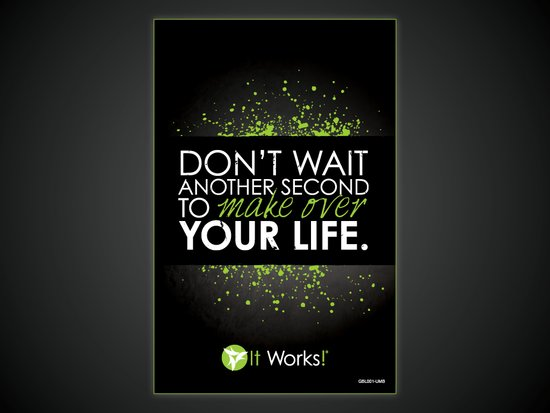 ItWorks-TheUltimateMakeover-DontWaitAnotherSecond