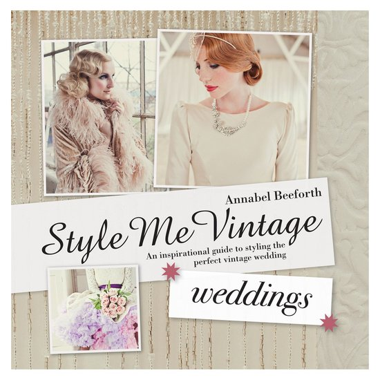 Vintage brides guide to the perfect wedding