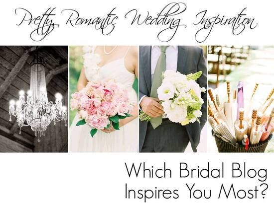 Which pretty and romantic bridal blog inspires you most?