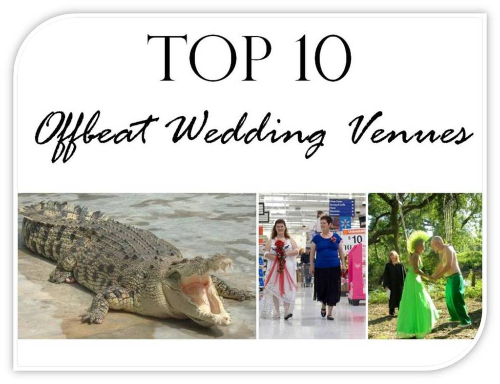 Check out the 10 most obscure wedding venues for Popular wedding registry locations