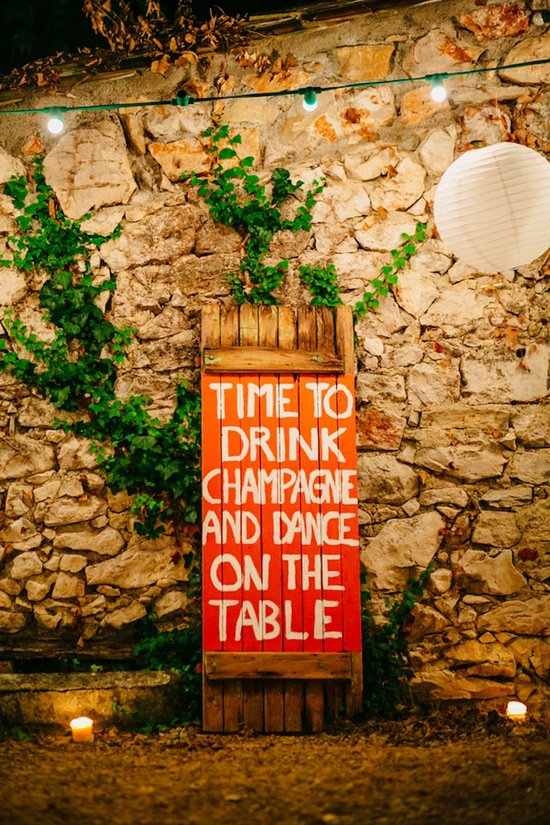 Time to Drink Champagne and Dance on the Table reception sign