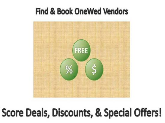 OneWed's vendor directory is chockfull of deals & discounts