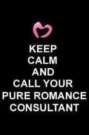 keep calm and call your pure romance consultant