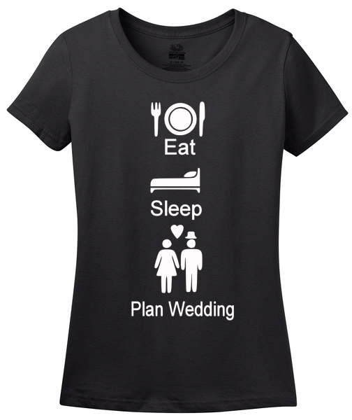 eat sleep plan wedding black