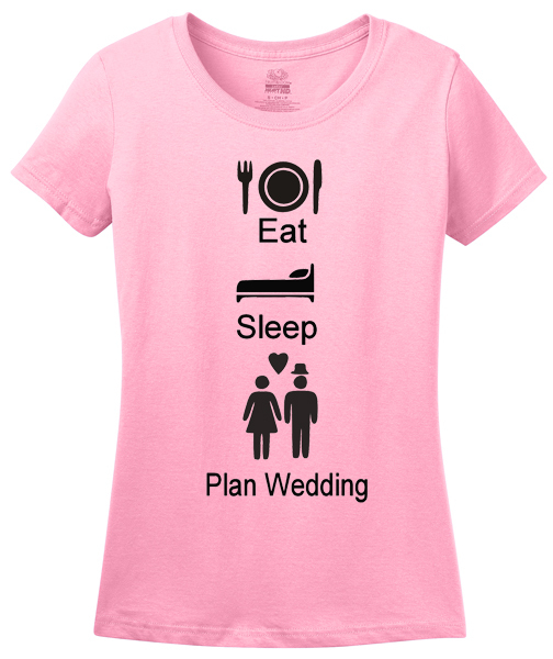 eat sleep plan wedding pink