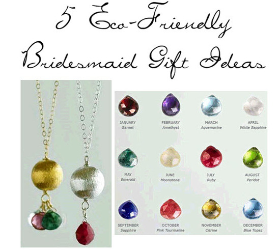 Give each of your bridesmaids a special birth stone necklace to say thanks!