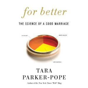 For Better by Tara Parker-Pope