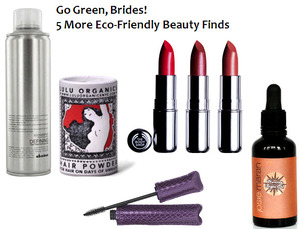photo of Jonesin' For More Eco-Friendly Bridal Beauty Products? We've Got You Covered!