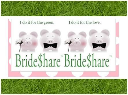 Bride$hare.net- helping brides plan a fantastic budget-friendly and eco-friendly wedding