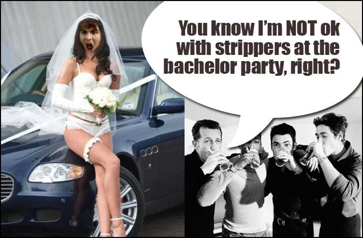Shit-brides-say-no-strippers-at-bachelor-party.original