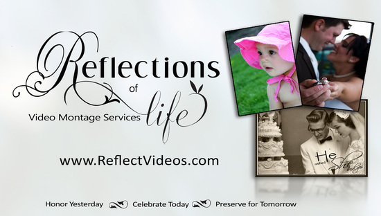 Reflections of Life Video Montage Service